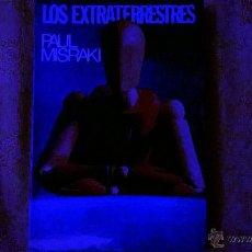 Libros de segunda mano: LOS EXTRATERRESTRES (SIGNOS EN EL CIELO); POR PAUL MISRAKI - EDIC. 29 - ESPAÑA - 1968. Lote 51629341