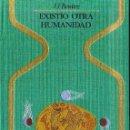 Libros de segunda mano: OTROS MUNDOS - J. J. BENÍTEZ : EXISTIÓ OTRA HUMANIDAD (LAS PIEDRAS DE ICA) 1976. Lote 94749704
