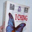 Libros de segunda mano: I CHING, LIBRO DE LAS MUTACIONES - DONATELLA BERGAMINO, DIEGO MELDI (LIBSA, 2002). Lote 52702282