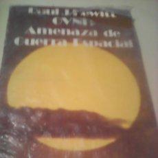 Libros de segunda mano: OVNI:AMENAZA DE GUERRA ESPACIAL PAUL HEUITT. Lote 53257311