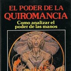 Libros de segunda mano: EL PODER DE LA QUIROMANCIA DR. LEONARD WOLF. Lote 53414705