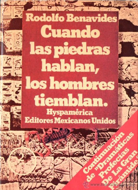 BENAVIDES : CUANDO LAS PIEDRAS HABLAN LOS HOMBRES TIEMBLAN (HYSPAMERICA, 1980) (Libros de Segunda Mano - Parapsicología y Esoterismo - Ufología)