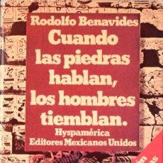Libros de segunda mano: BENAVIDES : CUANDO LAS PIEDRAS HABLAN LOS HOMBRES TIEMBLAN (HYSPAMERICA, 1980). Lote 53436953