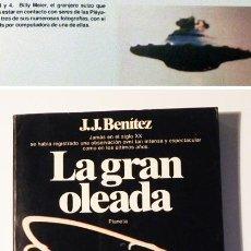 Libros de segunda mano: LA GRAN OLEADA - JJ BENÍTEZ - LIBRO UFOLOGÍA - MUY ILUSTRADO - OVNIS OVNI MISTERIO CASOS JUAN JOSÉ J. Lote 53570217