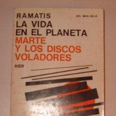 Libros de segunda mano - RAMANTIS. La Vida en el Planeta Marte y los Discos Voladores. RM72662. - 53586181