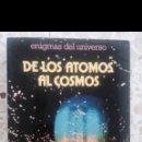 Libros de segunda mano: DE LOS ATOMOS AL COSMOS. Lote 54134809