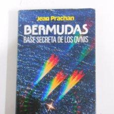Libros de segunda mano: BERMUDAS. BASE SECRETA DE LOS OVNIS. - JEAN PRACHAN. TDK130. Lote 54371802
