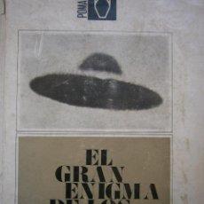 Libros de segunda mano: EL GRAN ENIGMA DE LOS PLATILLOS VOLANTES ANTONIO RIBERA POMAIRE 1966. Lote 54536208