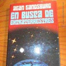 Libros de segunda mano: EN BUSCA DE EXTRATERRESTRES - ALAN LANDSBURG - ED. CIRCULO DE LECTORES 1981 TAPA DURA. Lote 54556901
