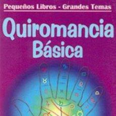 Libros de segunda mano: QUIROMANCIA BÁSICA BATIA SHOREK ESTE LIBRO INCLUYE NUMEROSAS ILUSTRACIONES. Lote 54570462