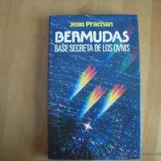 Libros de segunda mano - Bermudas, base secreta de los ovnis, Jean Prachan - 54676043
