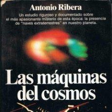 Libros de segunda mano: LAS MÁQUINAS DEL COSMOS - ANTONIO RIBERA. Lote 54713439