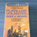 Libros de segunda mano: PLATILLOS VOLANTES... AQUI Y AHORA. Lote 54755763
