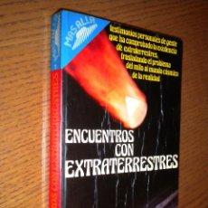 Libros de segunda mano: ENCUENTROS CON EXTRATERRESTRES / VVAA. Lote 55087419