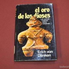 Libros de segunda mano: EL ORO DE LOS DIOSES LOS EXTRATERRESTRES ENTRE NOSOTROS - ERICH VON DÄNIKEN -. Lote 55318916