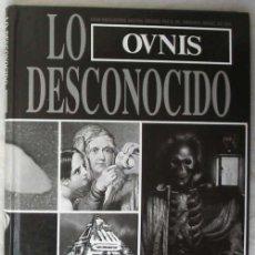 Libros de segunda mano: OVNIS - TOMO DE LA ENCICLOPEDIA LO DESCONOCIDO - ED. QUORUM 1989 - VER INDICE. Lote 55715981