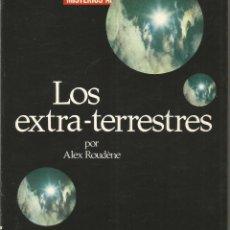 Libros de segunda mano: ALEX ROUDENE. LOS EXTRA-TERRESTRES. EDICIONES MENSAJERO. Lote 56029366