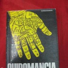 Libros de segunda mano: QUIROMANCIA. KARMADHARAYA. EDITORIAL DE VECCHI. 1979.. Lote 56040972