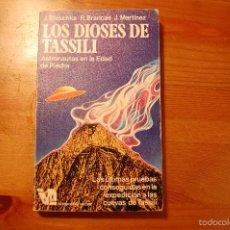 Libros de segunda mano: LOS DIOSES DE TASSILI. BLASCHKE - BRANCAS - MARTÍNEZ. EDICIONES MARTÍNEZ ROCA. Lote 57165983