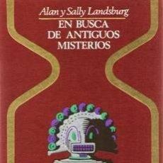 Libros de segunda mano: EN BUSCA DE ANTIGUOS MISTERIOS. Lote 57450580
