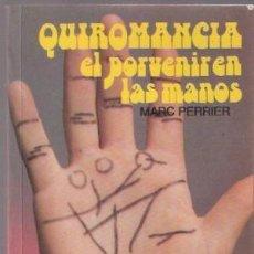 Libros de segunda mano - Quiromancia: el porvenir de las manos - 57591002
