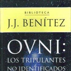 Libros de segunda mano - OVNI: Los tripulantes no identificados - J.J.Benítez - 57724855