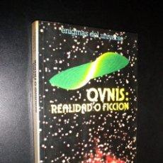 Libros de segunda mano: OVNIS REALIDAD O FICCION / ENIGMAS DEL UNIVERSO. Lote 57991140