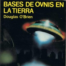 Libros de segunda mano - Bases de Ovnis en la Tierra - Douglas O'Brien - 59532819