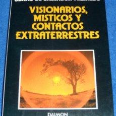 Libros de segunda mano: VISIONARIOS, MÍSTICOS Y CONTACTOS EXTRATERRESTRES - SALVADOR FREIXEDO - DAIMON (1981). Lote 60067831