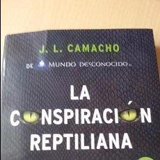 Libros de segunda mano: LA CONSPIRACIÓN REPTILIANA, DE J. L. CAMACHO. Lote 62982960