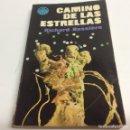 Libros de segunda mano: CAMINO DE LAS ESTRELLAS / RICHARD BESSIERE - PRIMERA EDICION 1968. Lote 63998999