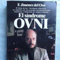 Libros de segunda mano - EL SINDROME OVNI - F. Jiménez del Oso. 1984 - 64154347
