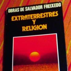 Libros de segunda mano: OBRAS DE SALVADOR FREIXEDO EXTRATERRESTRES Y RELIGION DAIMON. Lote 64535299