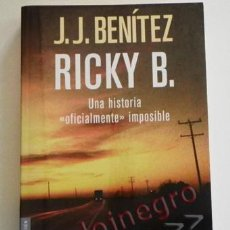 Libros de segunda mano: RICKY B - LIBRO JJ BENÍTEZ - MISTERIO EXTRATERRESTRE ALIENÍGENA UFOLOGÍA - JUAN JOSÉ FOTOS -BUEN EST. Lote 70017537