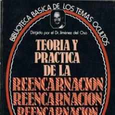 Libros de segunda mano: TEORÍA Y PRÁCTICA DE LA REENCARNACIÓN - BIBLIOTECA DE LOS TEMAS OCULTOS Nº 14. Lote 70059953