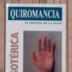 Libros de segunda mano: QUIROMANCIA. EL DESTINO DE LA MANO. FRANCISCO CAUDET YARZA. 1998.. Lote 70340365