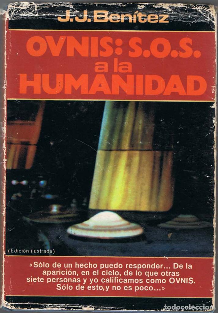 JJ BENITEZ OVNIS SOS A LA HUMANIDAD PDF @tataya.com.mx 2020