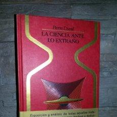 Libros de segunda mano: LA CIENCIA ANTE LO EXTRAÑO / PIERRE DUVAL. Lote 71548459