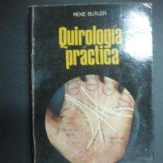 Libros de segunda mano: QUIROLOGIA PRACTICA. RENE BUTLER. MARTINEZ ROCA 1975.. Lote 71635751