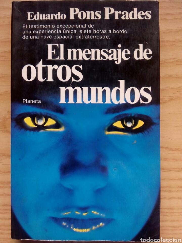 EL MENSAJE DE OTROS MUNDOS (Libros de Segunda Mano - Parapsicología y Esoterismo - Ufología)