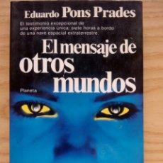 Libros de segunda mano: EL MENSAJE DE OTROS MUNDOS. Lote 71643993