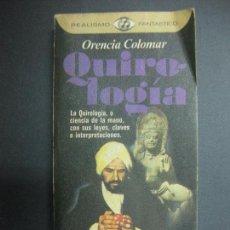 Libros de segunda mano: QUIROLOGIA. ORENCIA COLOMAR. REALISMO FANTASTICO. PLAZA & JANES. 1976.. Lote 71770910