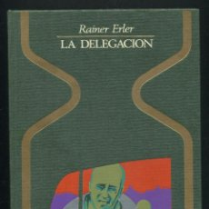 Libros de segunda mano: COLECCION OTROS MUNDOS - LA DELEGACION - RAINER ERLER. Lote 72515671