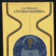 Libros de segunda mano: COLECCION OTROS MUNDOS - LEO TALAMONTI : UNIVERSO PROHIBIDO. Lote 72518307