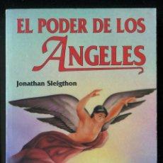 Libros de segunda mano: LIBRO MUY RARO EL PODER DE LOS ÁNGELES - JONATHAN SLEIGTHON. Lote 72566027