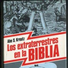 Libros de segunda mano: LOS EXTRATERRESTRES EN LA BIBLIA. S. KREUTZ, ABE. Lote 72807951