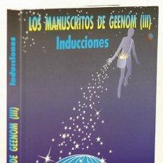 Libros de segunda mano: GRUPO AZTLÁN: LOS MANUSCRITOS DE GEENOM, III. INDUCCIONES (PROYECTO ARIDANE) (CB). Lote 72938123