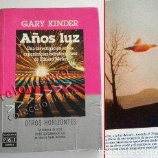 Libros de segunda mano: AÑOS LUZ EXPERIENCIAS EXTRATERRESTRES DE EDUARD MEIER HISTORIA OVNIS UFOLOGÍA LIBRO GARY KINDER CASO. Lote 73340085