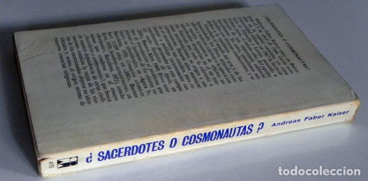 Libros de segunda mano: ¿ SACERDOTES O COSMONAUTAS ? LIBRO ANDREAS FABER KAISER MISTERIO UFOLOGÍA NAVES CÓSMICAS OVNIS OVNI - Foto 5 - 74337519