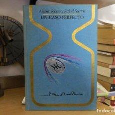 Libros de segunda mano: UN CASO PERFECTO - ANTONIO RIBERA Y RAFAEL FARRIOLS - 1976. Lote 74859015